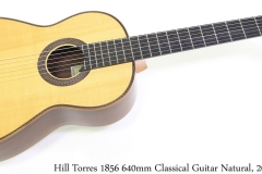Hill Torres 1856 640mm Classical Guitar Natural, 2008 Full Front View