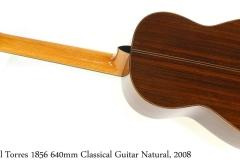 Hill Torres 1856 640mm Classical Guitar Natural, 2008 Full Rear View