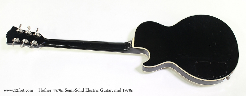 Hofner 4579ii Semi-Solid Electric Guitar, mid 1970s Full Rear View