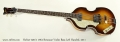 Hofner 500/1 1964 Reiussue Violin Bass Left Handed, 2011 Full Front View