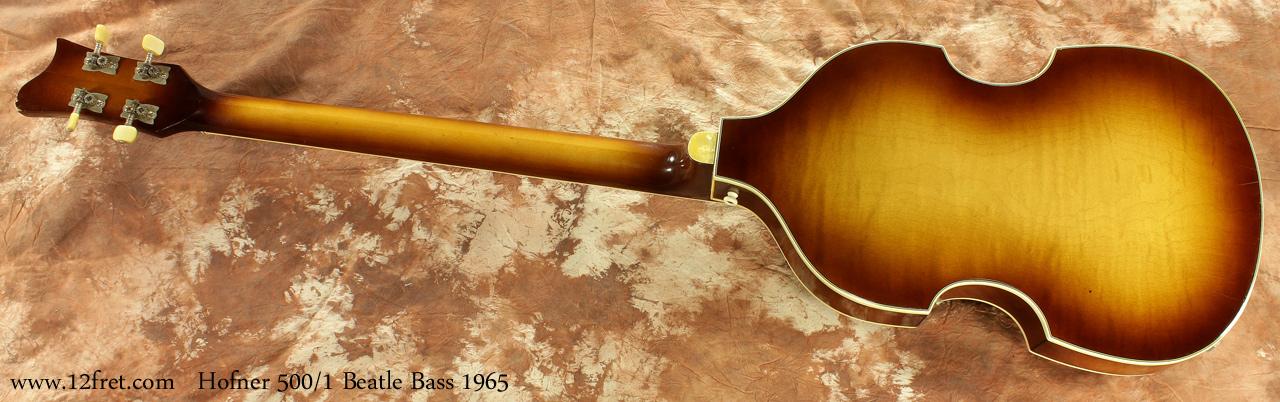 Hofner 500/1 Beatle Bass 1965 full rear view