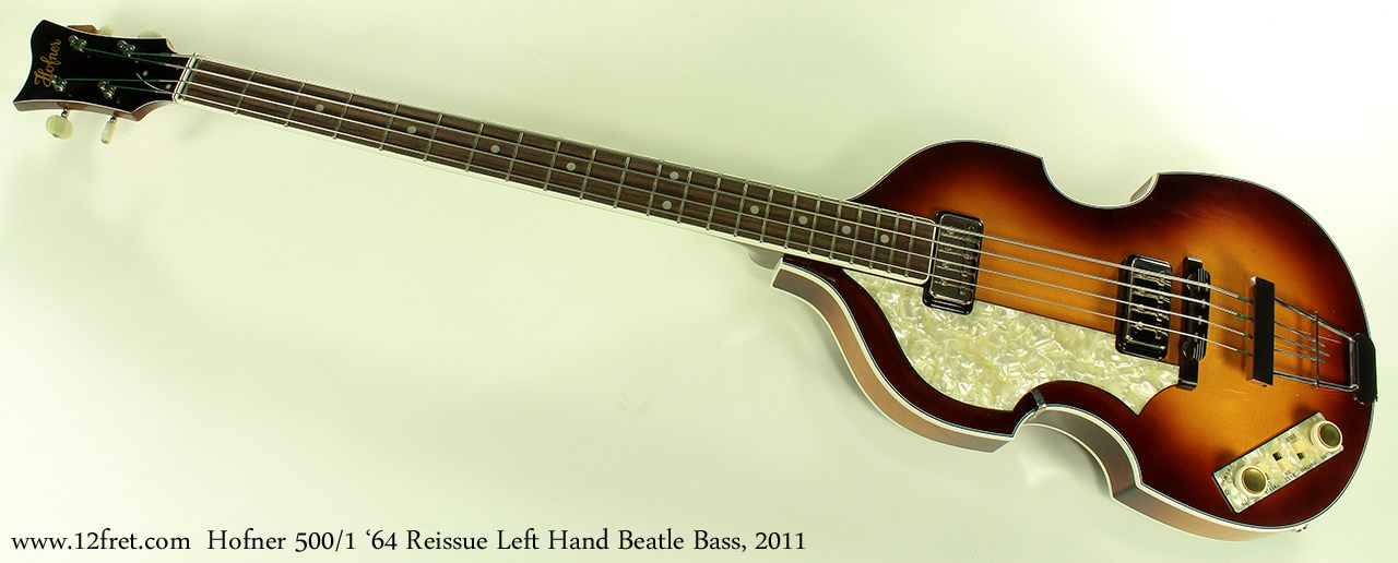 Hofner 500/1 1964 Reissue Left Hand Beatle Bass 2011 full front view