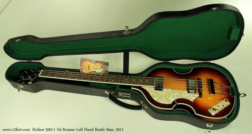 Hofner 500/1 1964 Reissue Left Hand Beatle Bass 2011 case open