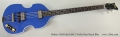 Hofner Gold Label 500/1 Violin Bass Royal Blue Full Front View
