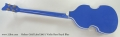 Hofner Gold Label 500/1 Violin Bass Royal Blue Full Rear View