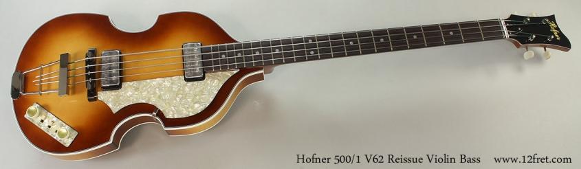 Hofner 500/1 V62 Reissue Violin Bass Full Front View