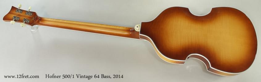Hofner 500/1 Vintage 64 Bass, 2014 Full Rear View