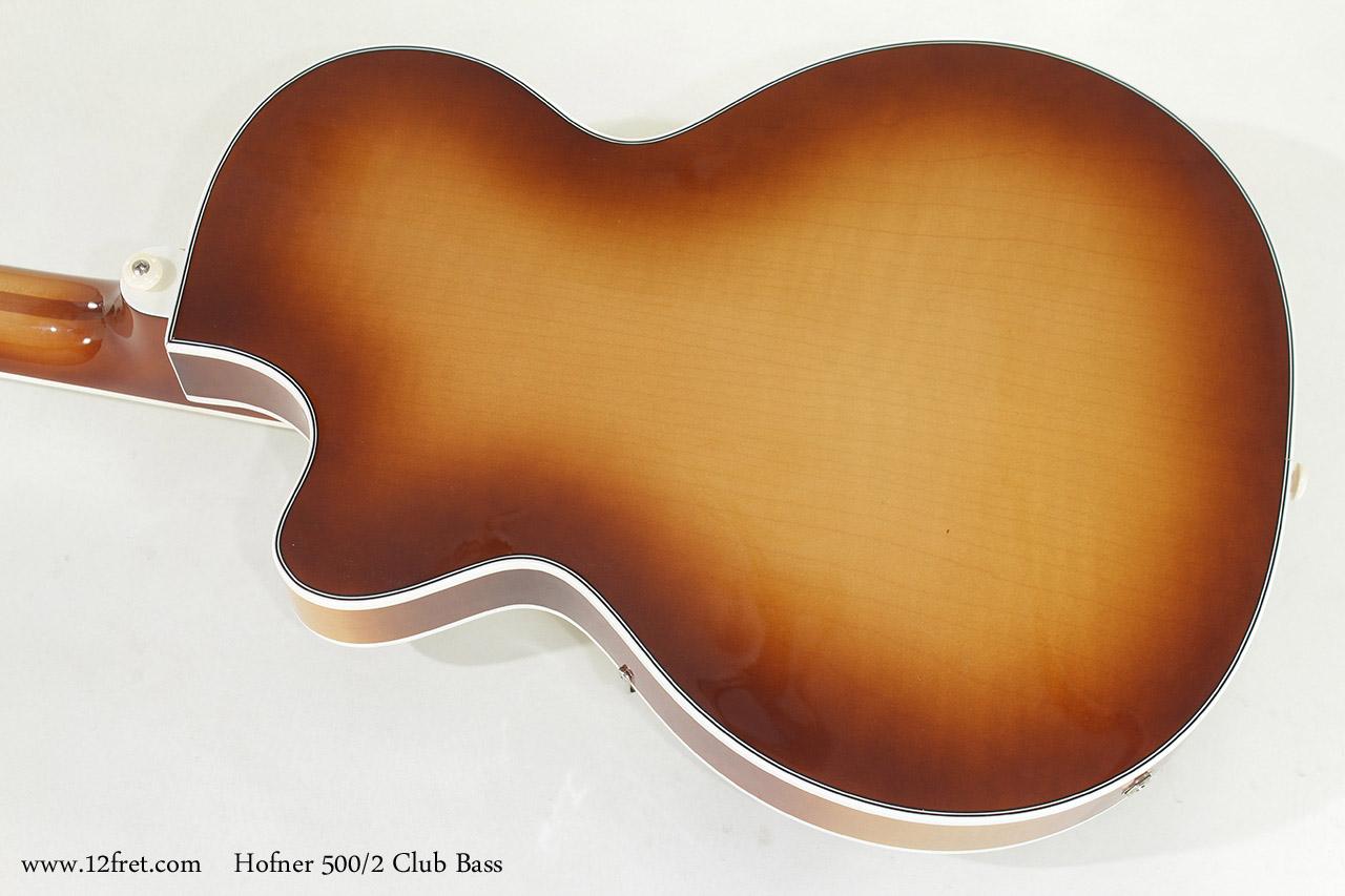 Hofner 500/2 Club Bass back