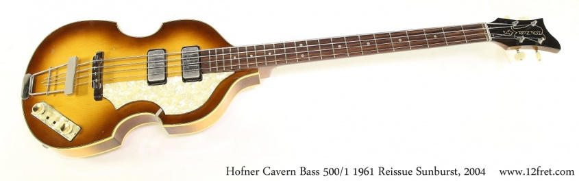 Hofner Cavern Bass 500/1 1961 Reissue Sunburst, 2004 Full Front View