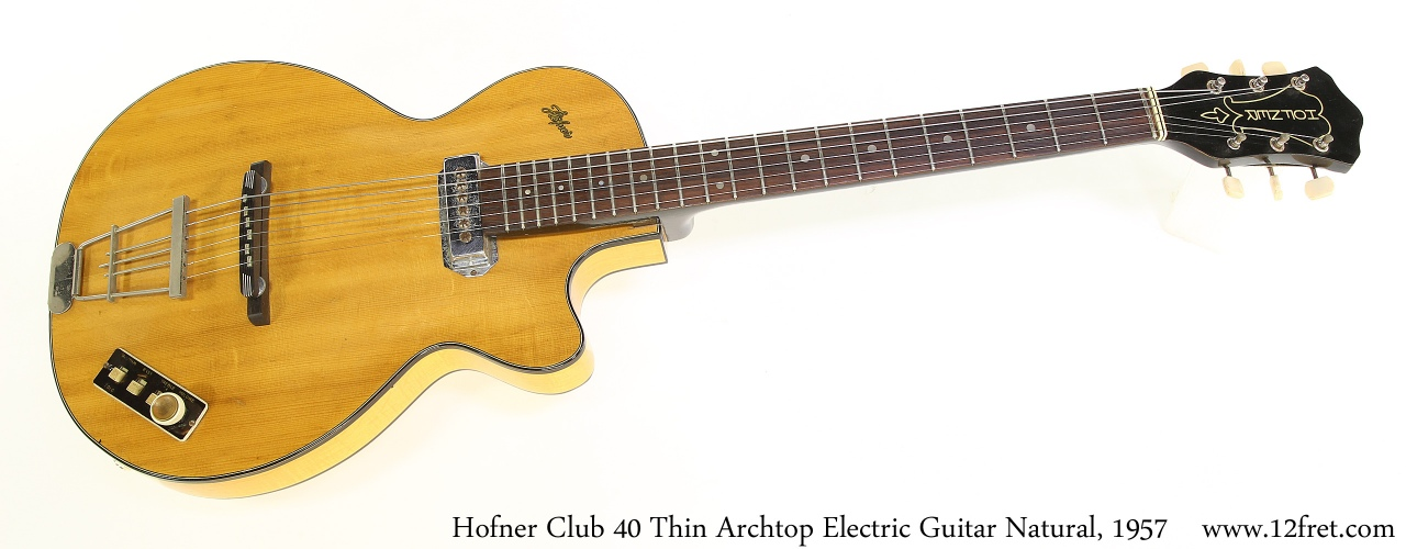 Hofner Club 40 Thin Archtop Electric Guitar Natural, 1957 Full Front View