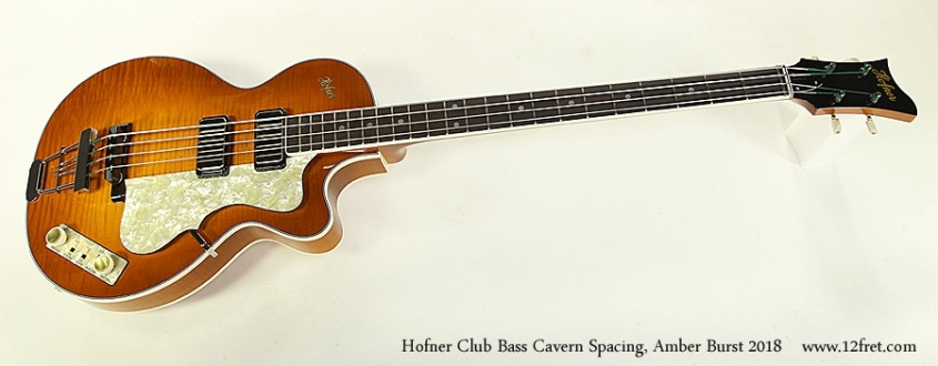 Hofner Club Bass Cavern Spacing, Amber Burst 2018 Full Front View