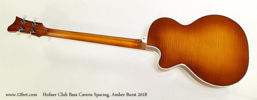 Hofner Club Bass Cavern Spacing, Amber Burst 2018 Full Rear View