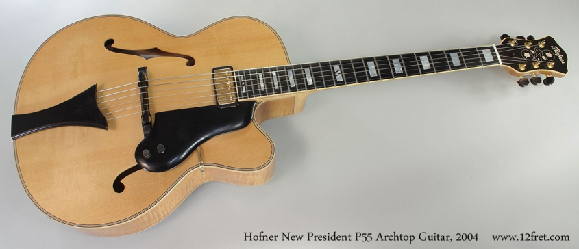 Hofner New President P55 Archtop Guitar, 2004 Full Front View