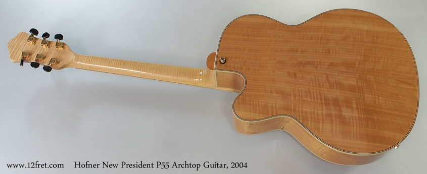Hofner New President P55 Archtop Guitar, 2004 Full Rear View
