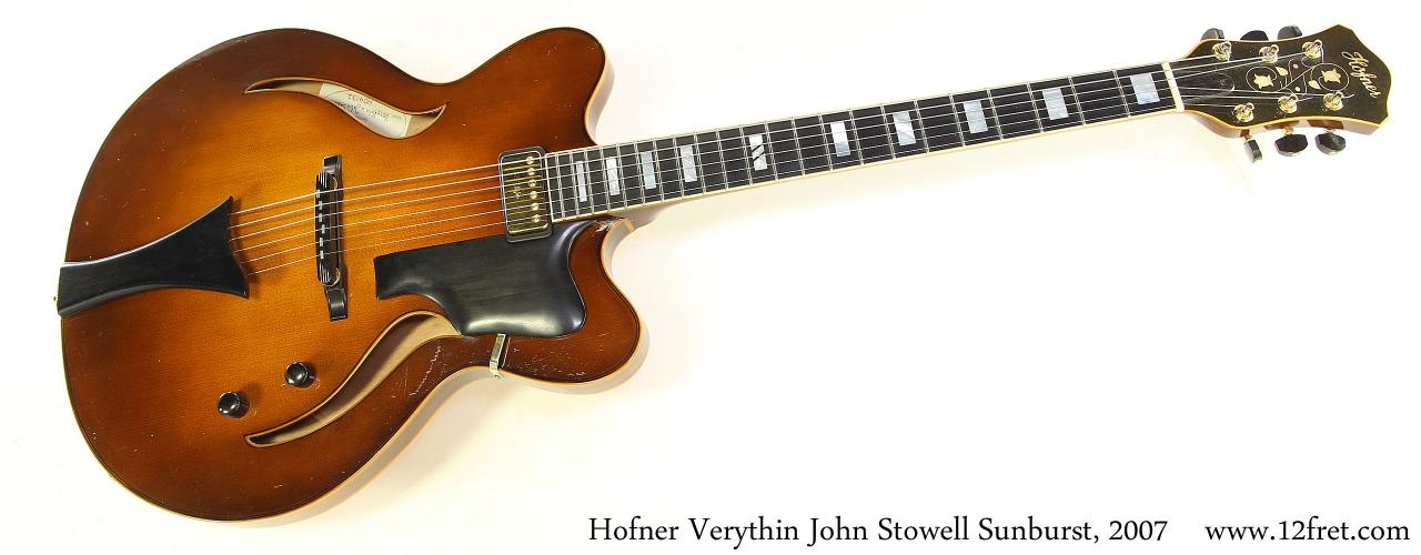 Hofner Verythin John Stowell Sunburst, 2007 Full Front View