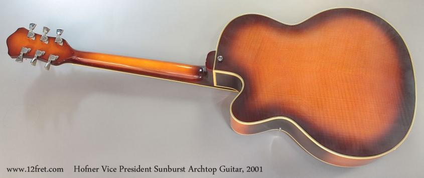 Hofner Vice President Sunburst Archtop Guitar, 2001 full rear view