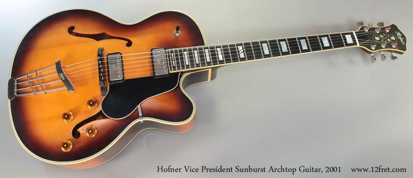 Hofner Vice President Sunburst Archtop Guitar, 2001 full front view