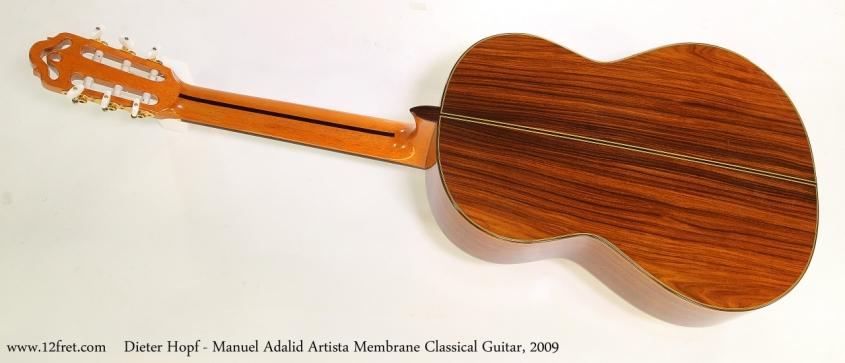 Dieter Hopf - Manuel Adalid Artista Membrane Classical Guitar, 2009  Full Rear View