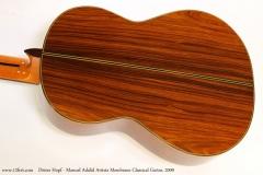 Dieter Hopf - Manuel Adalid Artista Membrane Classical Guitar, 2009  Back View