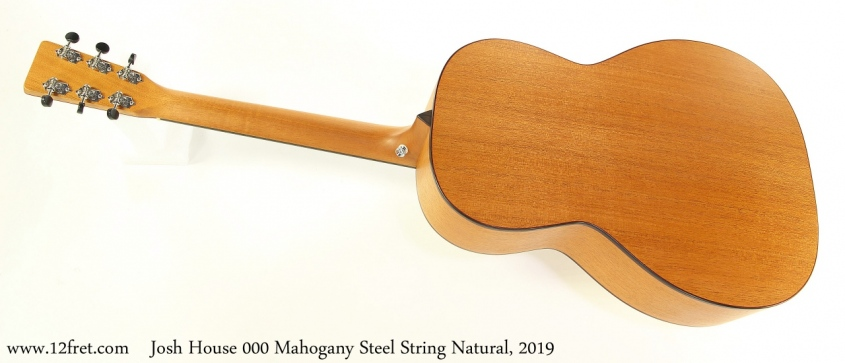 Josh House 000 Mahogany Steel String Natural, 2019 Full Rear View