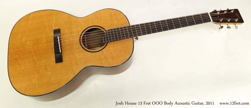 Josh House 13 Fret OOO Body Acoustic Guitar, 2011    Full Front View