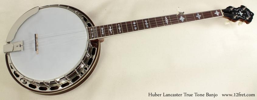 Huber Lancaster True Tone Banjo full front view