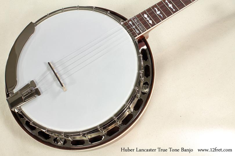 Huber Lancaster True Tone Banjo top