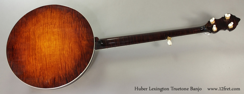 Huber Lexington Truetone Banjo Full Rear View
