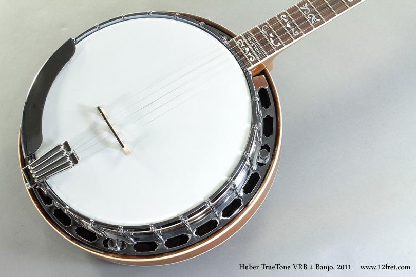 Huber TrueTone VRB 4 Banjo  2011 top