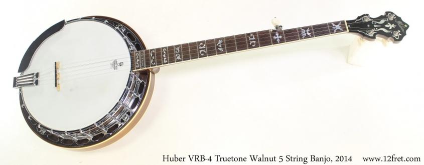 Huber VRB4 Truetone Walnut 5 String Banjo, 2014 Full Front View