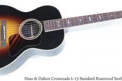 Huss & Dalton Crossroads L-13 Standard Rosewood Sunburst Full Front View