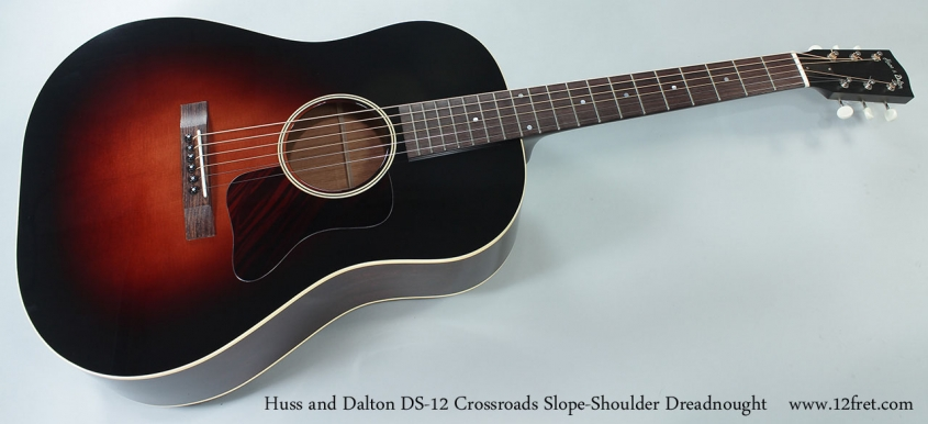 Huss and Dalton DS-12 Crossroads Slope-Shoulder Dreadnought Full Front View