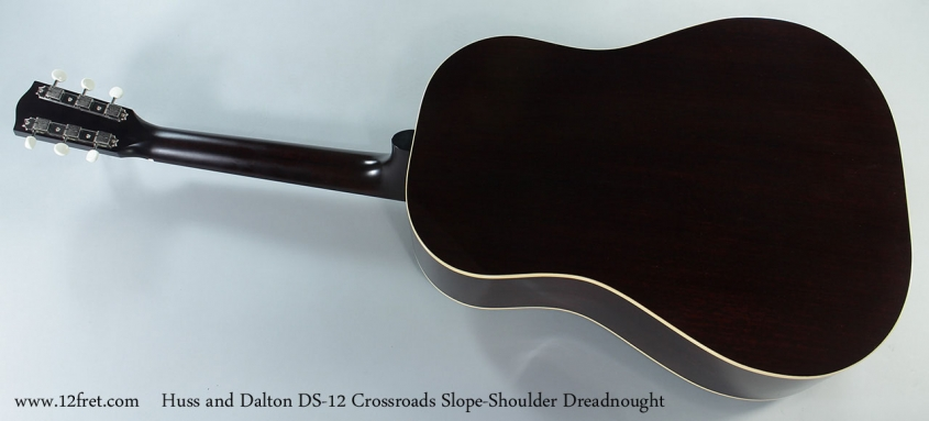 Huss and Dalton DS-12 Crossroads Slope-Shoulder Dreadnought Full Rear View