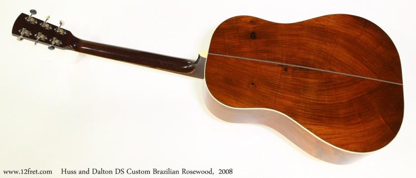 Huss and Dalton DS Custom Brazilian Rosewood,  2008  Full Rear View