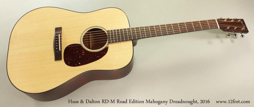 Huss & Dalton RD-M Road Edition Mahogany Dreadnought, 2016 Full Front View