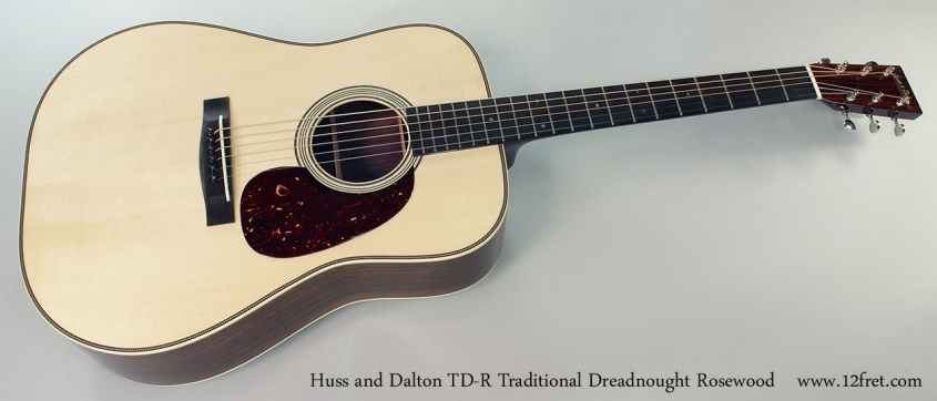 Huss and Dalton TD-R Traditional Dreadnought Rosewood Full Front View