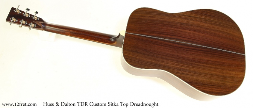 Huss & Dalton TDR Custom Sitka Top Dreadnought Full Rear View