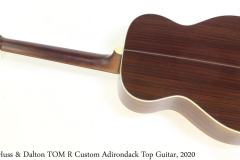 Huss & Dalton TOM R Custom Adirondack Top Guitar, 2020 Full Rear View