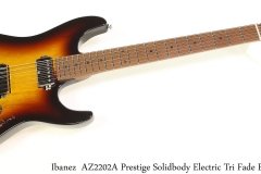 Ibanez  AZ2202A Prestige Solidbody Electric Tri Fade Burst Full Front View