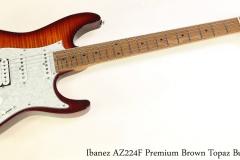 Ibanez AZ224F Premium Brown Topaz Burst Full Front View