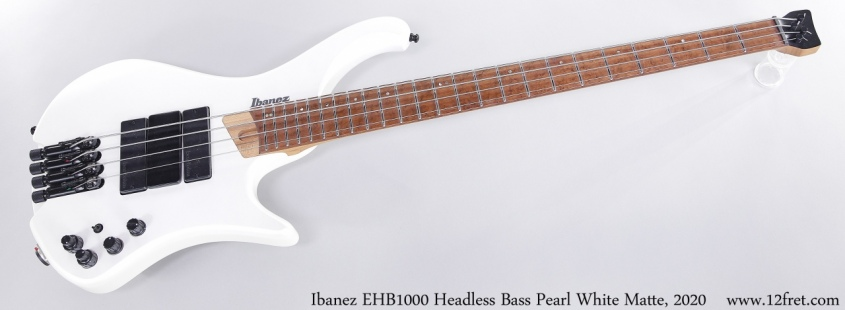 Ibanez EHB1000 Headless Bass Pearl White Matte, 2020 Full Front View