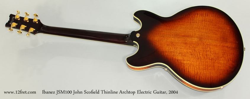 Ibanez JSM100 John Scofield Thinline Archtop Electric Guitar, 2004 Full Rear View