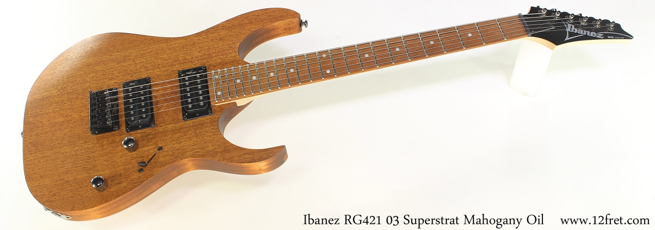 Ibanez RG421 03 Superstrat Mahogany Oil Full Front View