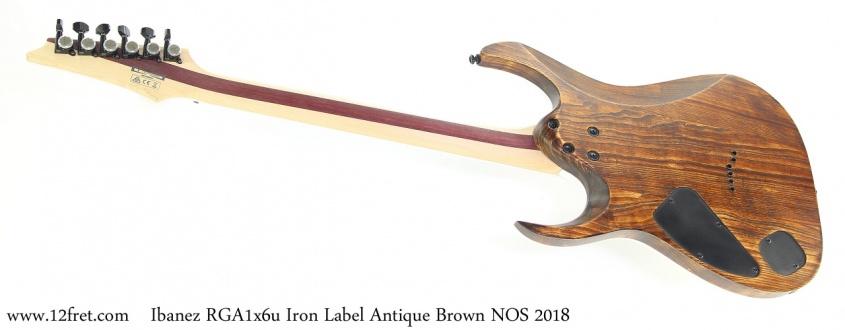 Ibanez RGA1x6u Iron Label Antique Brown NOS 2018 Full Rear View