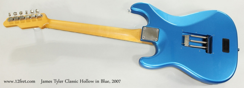 James Tyler Classic Hollow in Blue, 2007 Full Rear View