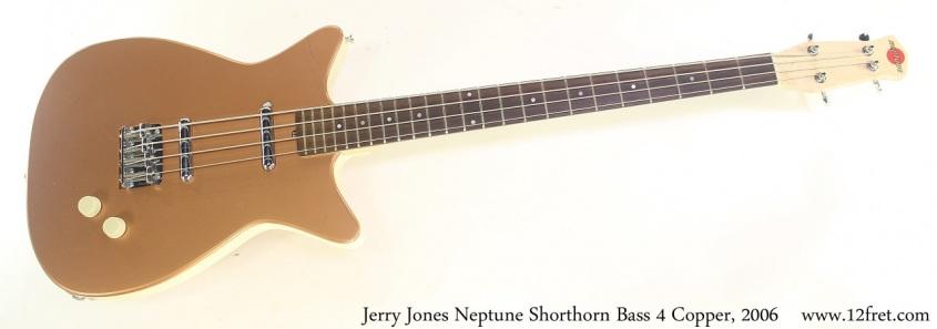 Jerry Jones Neptune Shorthorn Bass 4 Copper, 2006 Full Front View