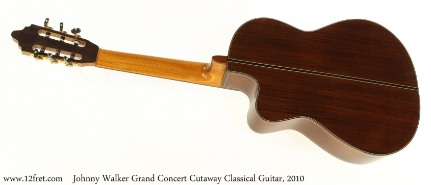 Johnny Walker Grand Concert Cutaway Classical Guitar, 2010 Full Rear View