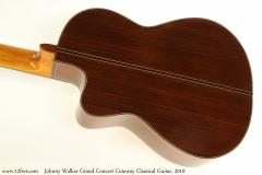 Johnny Walker Grand Concert Cutaway Classical Guitar, 2010 Back View