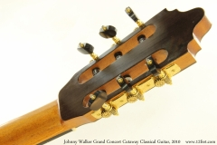 Johnny Walker Grand Concert Cutaway Classical Guitar, 2010 Head Rear View