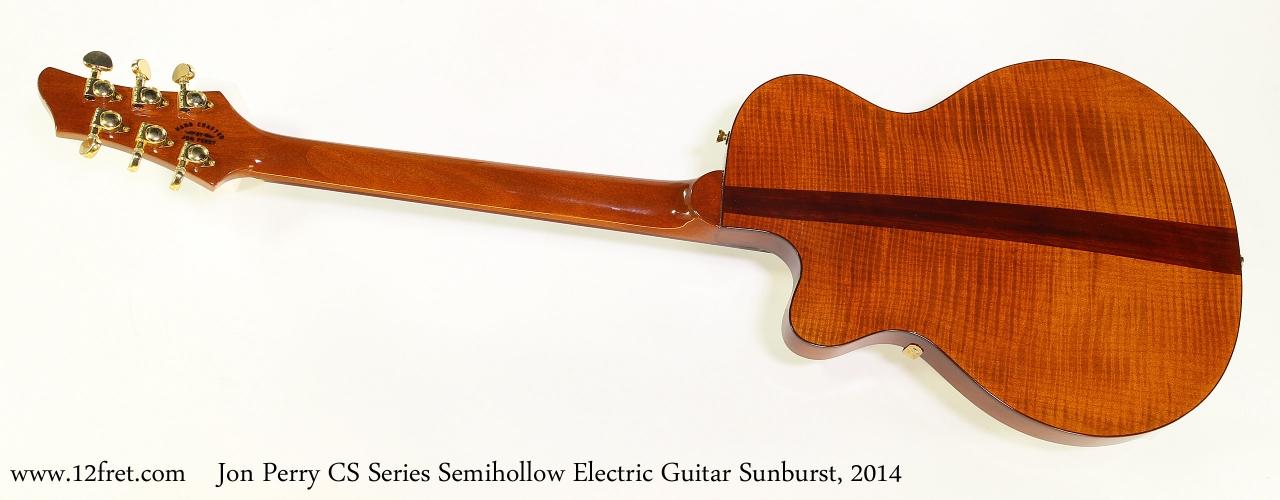 Jon Perry CS Series Semihollow Electric Guitar Sunburst, 2014   Full Rear View